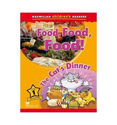 Книжка Macmillan Childrens Readers 1 Food, Food, Food!/ The Cats Dinner ISBN 9780230443648
