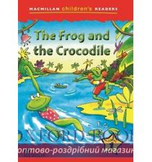 Книжка Macmillan Childrens Readers 1 The Frog and the Crocodile ISBN 9780230402010