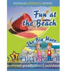 Книжка Macmillan Childrens Readers 2 Fun at the Beach/ The Big Wave ISBN 9780230469204