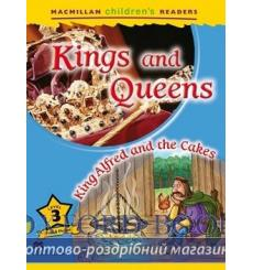 Книга Macmillan Childrens Readers 3 Kings and Queens/ King Alfred and the Cakes 9780230443693 купить Киев Украина