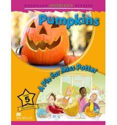 Macmillan Children's Readers 5 Pumpkins/ A Pie for Miss Potter