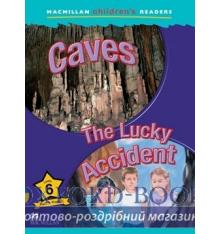 Macmillan Children's Readers 6 Caves/ The Lucky Accident