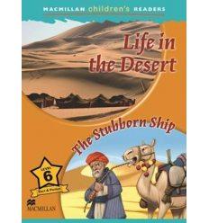 Macmillan Children's Readers 6 Life in the Desert/ The Stubborn Ship