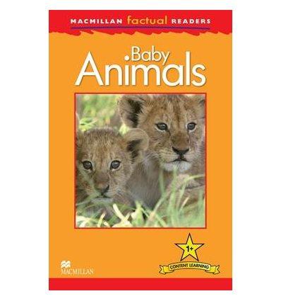 Книжка Macmillan Factual Readers 1+ Baby Animals ISBN 9780230432031