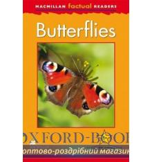 Книжка Macmillan Factual Readers 1+ Butterflies ISBN 9780230427037