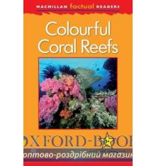 Книжка Macmillan Factual Readers 1+ Colourful Coral Reefs ISBN 9780230432017