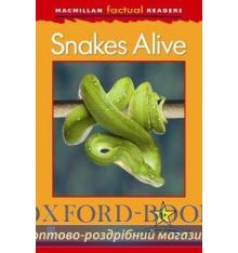 Книжка Macmillan Factual Readers 1+ Snakes Alive ISBN 9780230431997