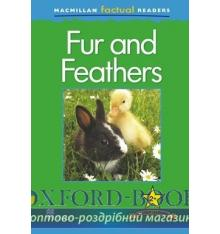 Книжка Macmillan Factual Readers 2+ Fur and Feathers ISBN 9780230432086