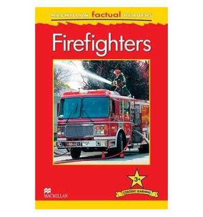 Книжка Macmillan Factual Readers 3+ Firefighters ISBN 9780230432178