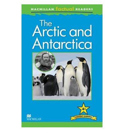 Macmillan Factual Readers 4+ The Arctic and Antarctica