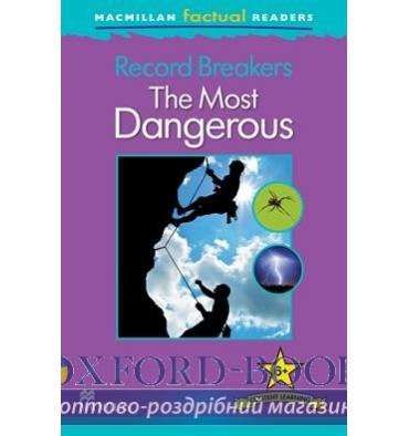 Книжка Macmillan Factual Readers 6+ The Most Dangerous ISBN 9780230432338