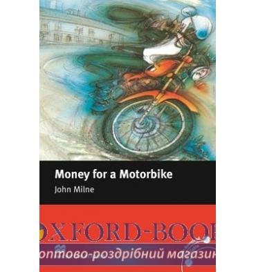 Macmillan Readers Beginner Money for a Motorbike