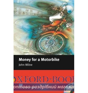 Macmillan Readers Beginner Money for a Motorbike + CD