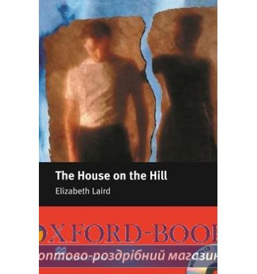 Macmillan Readers Beginner The House on the Hill + CD