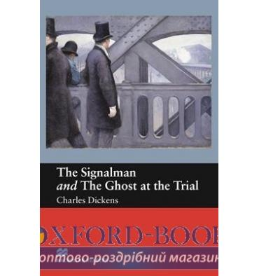 Macmillan Readers Beginner The Signalman and The Ghost at the Trial