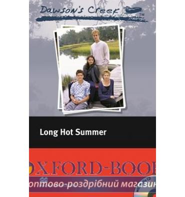 Macmillan Readers Elementary Dawson's Creek: Long Hot Summer + Audio CD