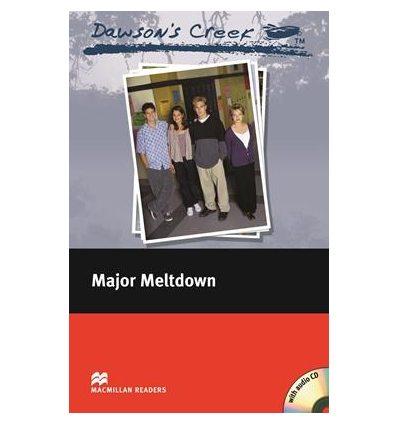 Macmillan Readers Elementary Dawson's Creek: Major Meltdown + Audio CD