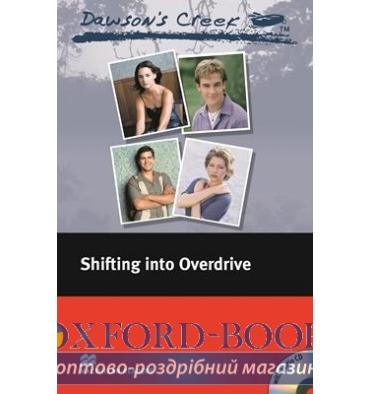 Macmillan Readers Elementary Dawson's Creek: Shifting into Overdrive + Audio CD
