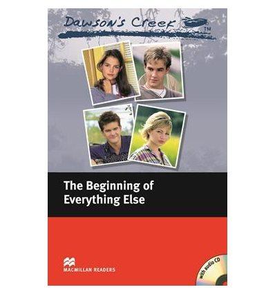 Macmillan Readers Elementary Dawson's Creek: The Beginning of Everything Else + Audio CD