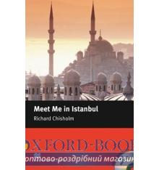 Macmillan Readers Intermediate Meet Me in Istanbul + Audio CD + extra exercises