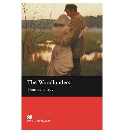 Macmillan Readers Intermediate The Woodlanders