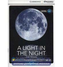 Книжка Cambridge Discovery A1 A Light in the Night: The Moon (Book with Online Access) ISBN 9781107647565