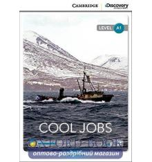 Книжка Cambridge Discovery A1 Cool Jobs (Book with Online Access) ISBN 9781107671607