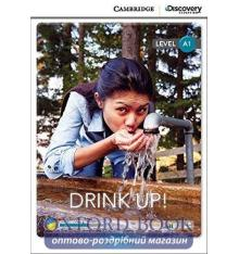 Книжка Cambridge Discovery A1 Drink Up! (Book with Online Access) ISBN 9781107678545