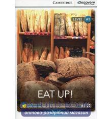 Книжка Cambridge Discovery A1 Eat Up! (Book with Online Access) ISBN 9781107689626