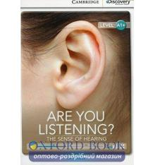 Книжка Cambridge Discovery A1+ Are You Listening? The Sense of Hearing (Book with Online Access) ISBN 9781107632516