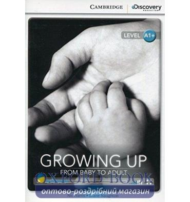 Cambridge Discovery Interactive Readers A1+ Growing Up: From Baby to Adult