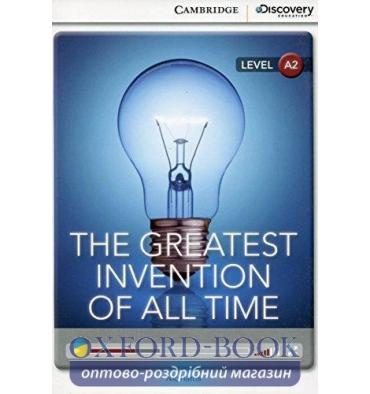 Тести CDIR A2 The Greatest Invention of All Time (Book with Online Access) ISBN 9781107621619