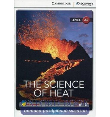 Книжка Cambridge Discovery A2 The Science of Heat (Book with Online Access) ISBN 9781107697720