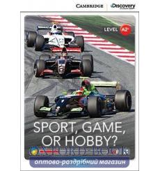 Книга Cambridge Discovery A2+ Sport, Game, or Hobby? (Book with Online Access) ISBN 9781107686588 купить Киев Украина