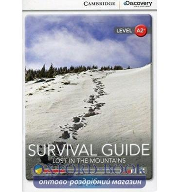 Cambridge Discovery Interactive Readers A2+ Survival Guide: Lost in the Mountains