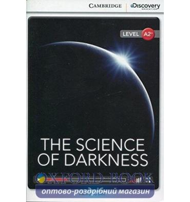 Книжка Cambridge Discovery A2+ The Science of Darkness (Book with Online Access) ISBN 9781107654938