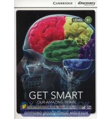 Cambridge Discovery Interactive Readers B1 Get Smart: Our Amazing Brain