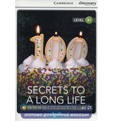 Cambridge Discovery Interactive Readers B1 Secrets to a Long Life