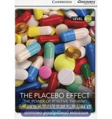 CDIR B1+ The Placebo Effect: The Power of Positive Thinking (Book with Online Access) Sargent, B ISBN 9781107622630 купить Ки...