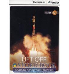 Книга Cambridge Discovery B2+ Lift Off: Exploring the Universe (Book with Online Access) Schackleton, C ISBN 9781107692497 ку...