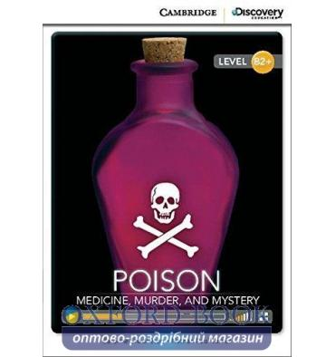 Книжка Cambridge Discovery B2+ Poison: Medicine, Murder, and Mystery (Book with Online Access) Schackleton, C ISBN 9781107622609