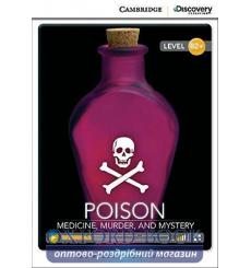 Книга Cambridge Discovery B2+ Poison: Medicine, Murder, and Mystery (Book with Online Access) Schackleton, C ISBN 97811076226...