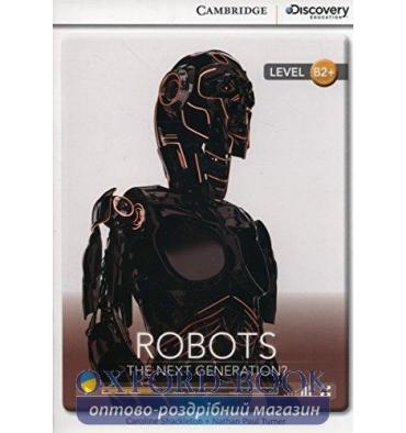 Cambridge Discovery Interactive Readers B2+ Robots: The Next Generation?
