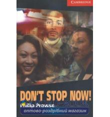 Книжка Dont Stop Now! Prowse, P ISBN 9780521605649