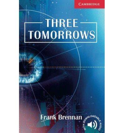 Книжка Three Tomorrows Brennan, F ISBN 9780521693776