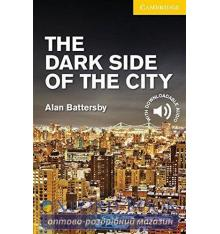 Cambridge English Readers 2 The Dark Side of the City + Downloadable Audio (US)