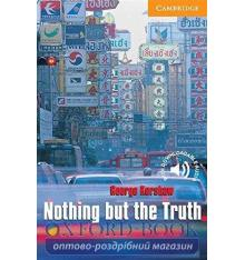Cambridge English Readers 4 Nothing but the Truth + Downloadable Audio