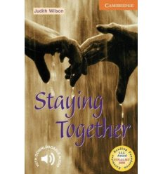Cambridge English Readers 4 Staying Together + Downloadable Audio