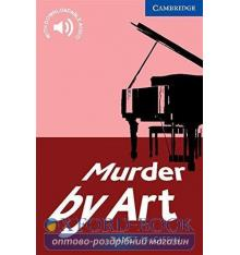 Cambridge English Readers 5 Murder by Art + Downloadable Audio (US)