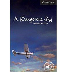 Cambridge English Readers 6 A Dangerous Sky + Downloadable Audio